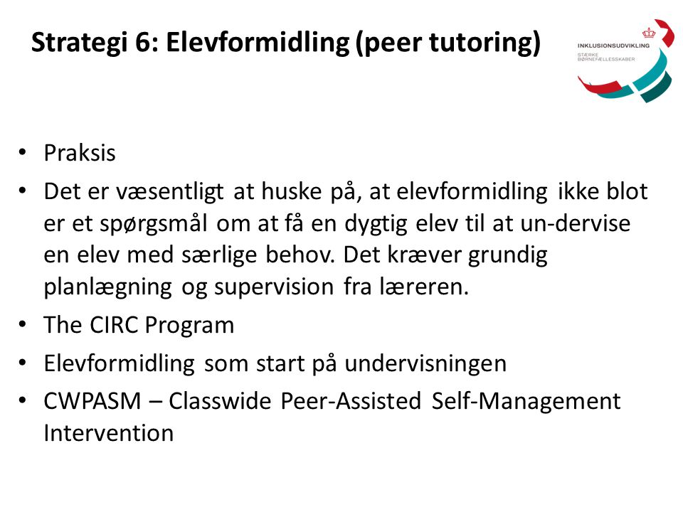 Strategi 6: Elevformidling (peer tutoring)