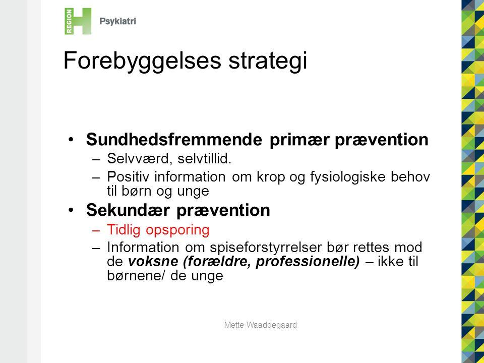 Forebyggelses strategi