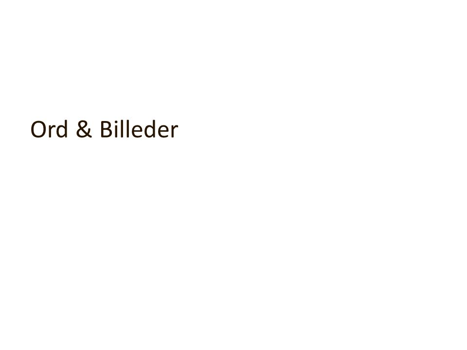 Ord & Billeder