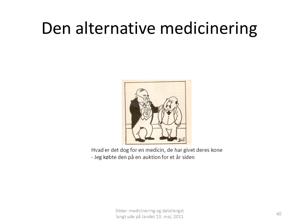 Den alternative medicinering
