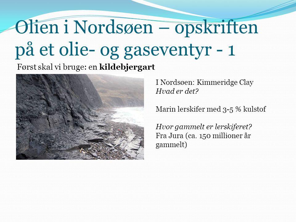 Olien i Nordsøen – opskriften på et olie- og gaseventyr - 1
