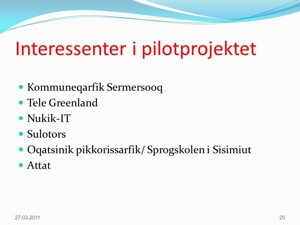 Interessenter i pilotprojektet