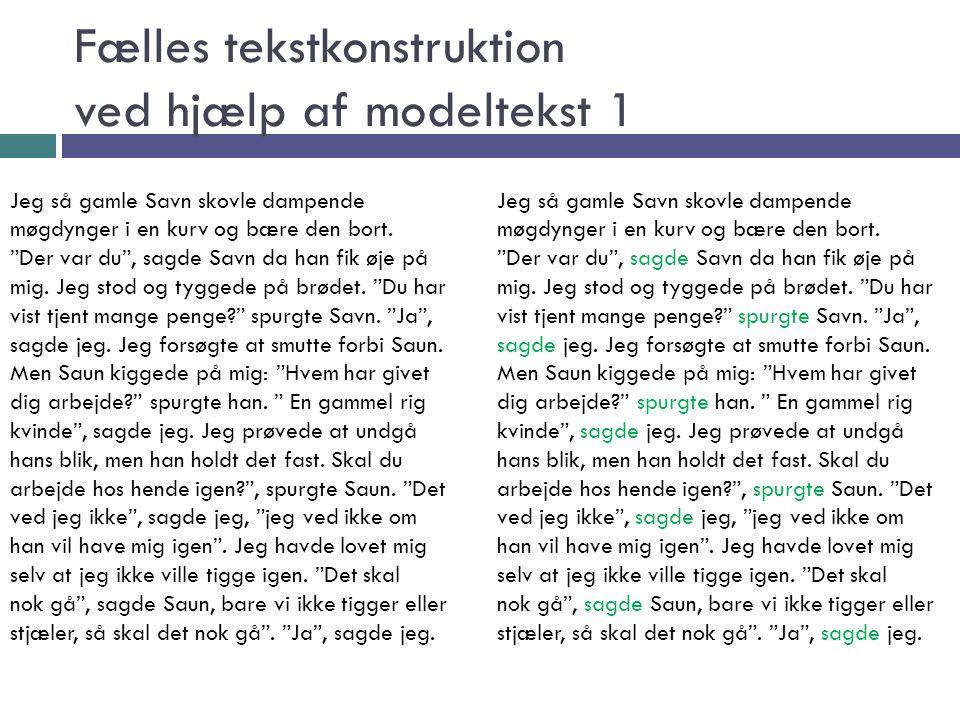 Fælles tekstkonstruktion ved hjælp af modeltekst 1