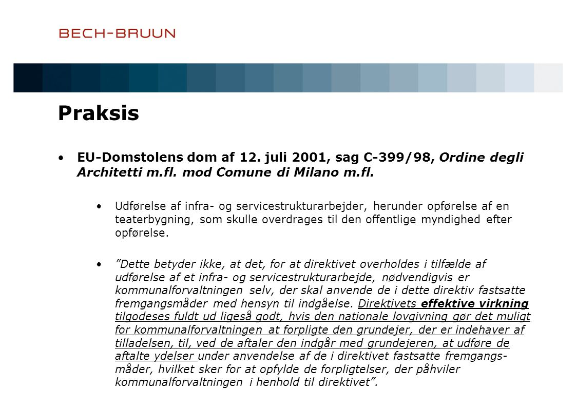 Praksis EU-Domstolens dom af 12. juli 2001, sag C-399/98, Ordine degli Architetti m.fl. mod Comune di Milano m.fl.