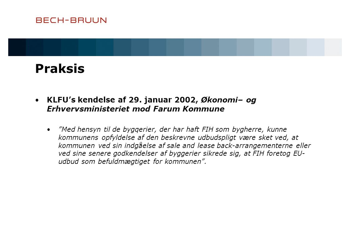 Praksis KLFU's kendelse af 29. januar 2002, Økonomi– og Erhvervsministeriet mod Farum Kommune.