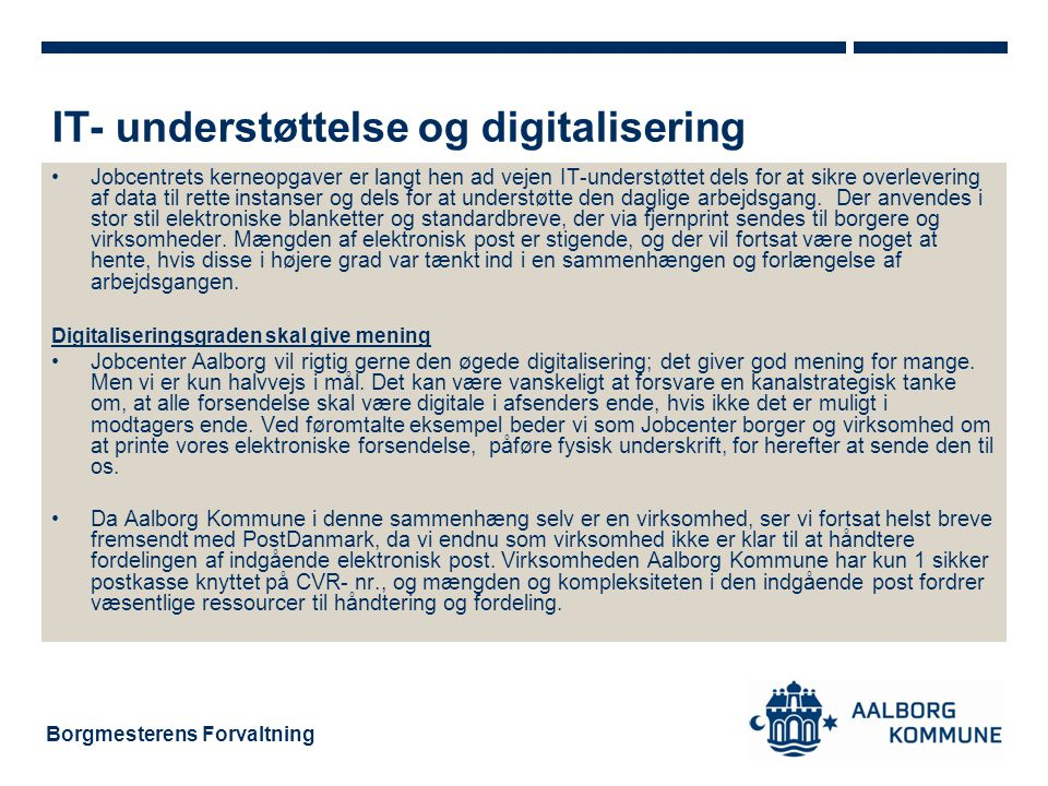 IT- understøttelse og digitalisering