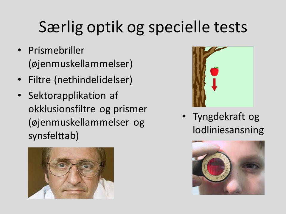Særlig optik og specielle tests