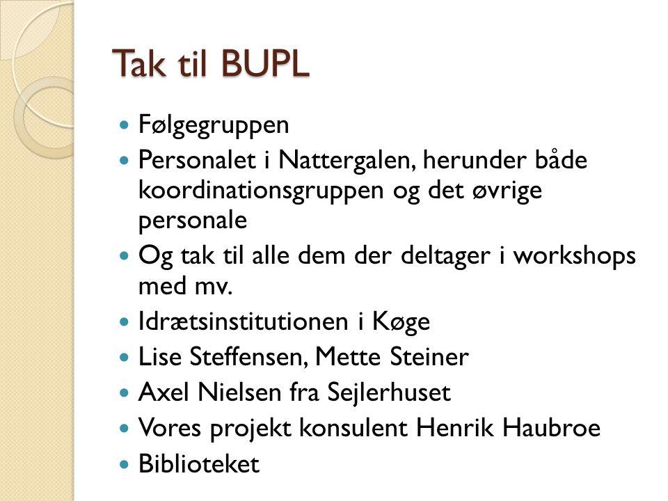 Tak til BUPL Følgegruppen