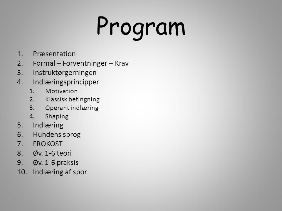 Program Præsentation Formål – Forventninger – Krav Instruktørgerningen