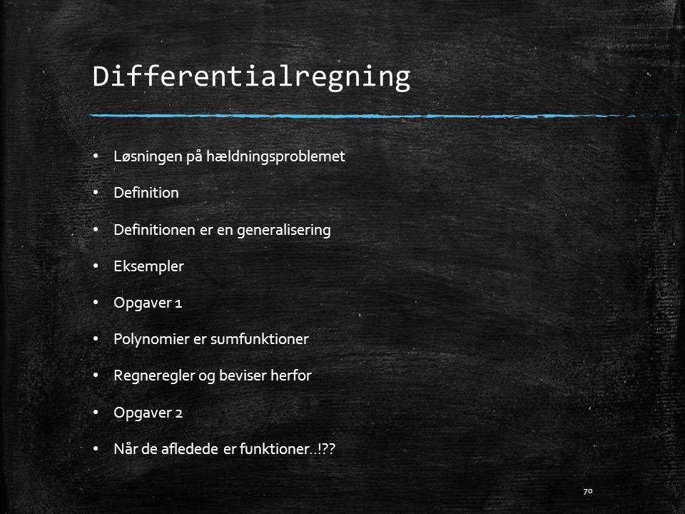 Differentialregning Løsningen på hældningsproblemet Definition