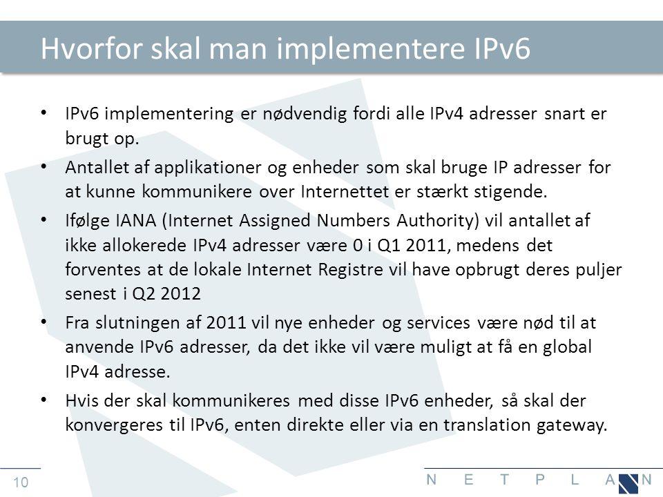 Hvorfor skal man implementere IPv6