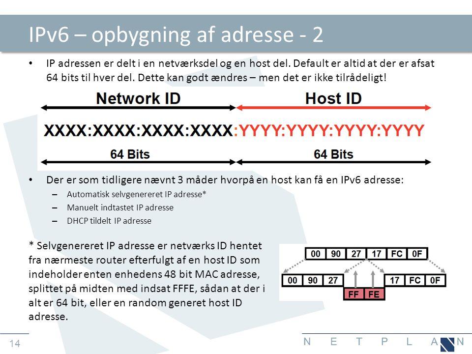 IPv6 – opbygning af adresse - 2