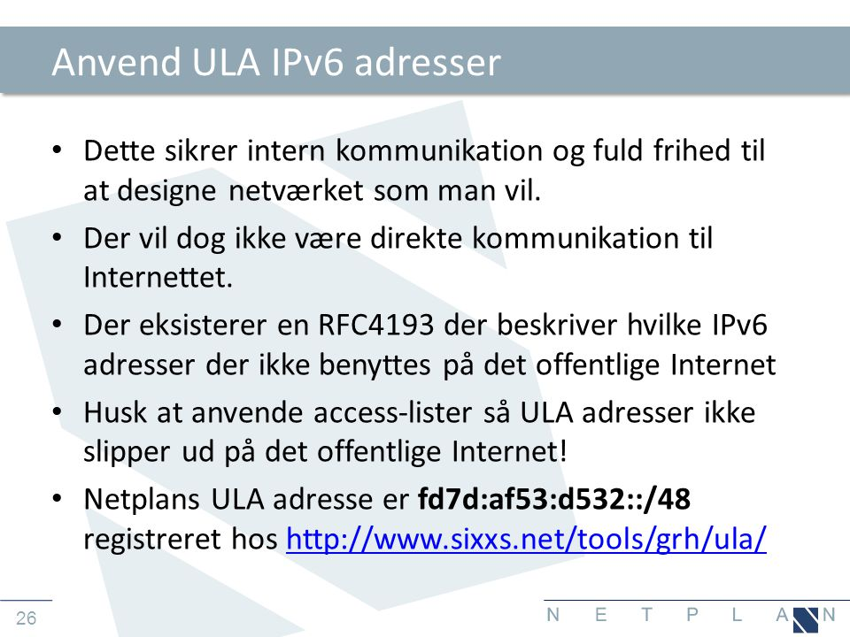 Anvend ULA IPv6 adresser