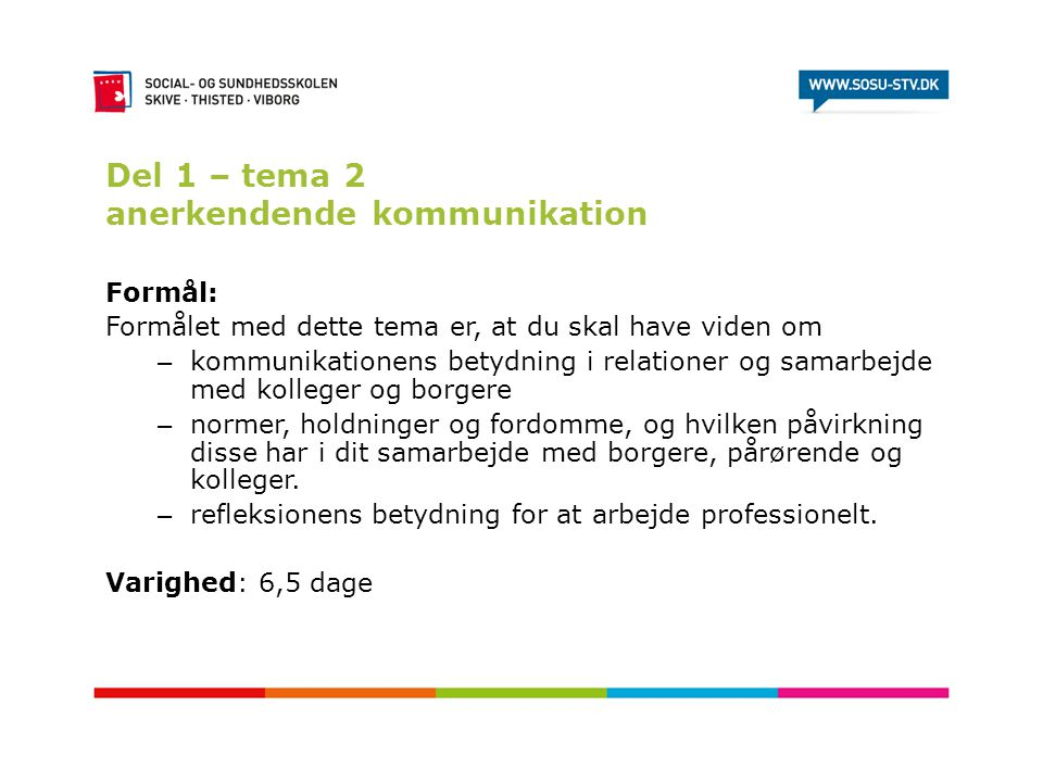 Del 1 – tema 2 anerkendende kommunikation