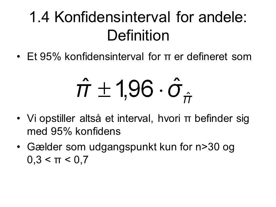 1.4 Konfidensinterval for andele: Definition