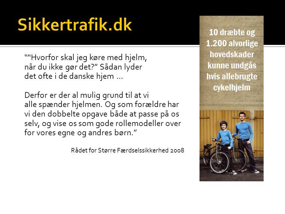 Sikkertrafik.dk Hvorfor skal jeg køre med hjelm, når du ikke gør det Sådan lyder det ofte i de danske hjem …
