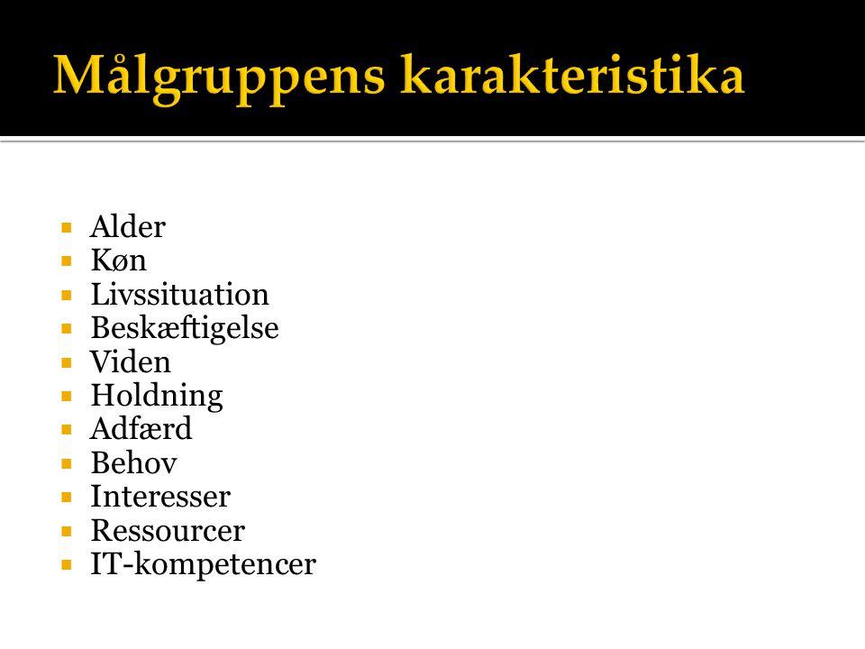 Målgruppens karakteristika
