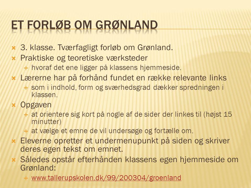 Et forløb om Grønland 3. klasse. Tværfagligt forløb om Grønland.