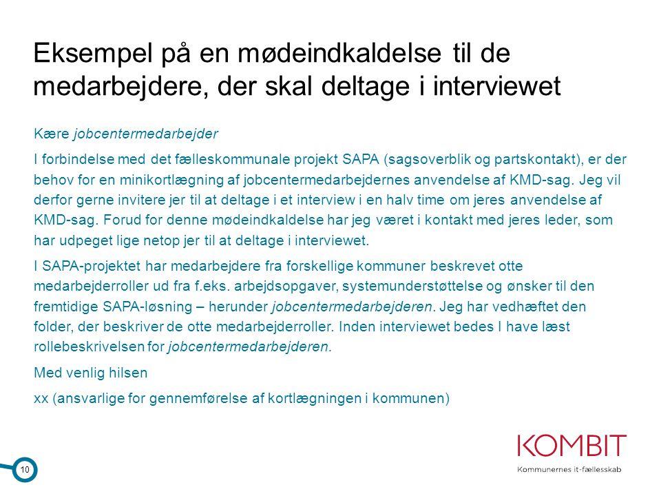 Eksempel på en mødeindkaldelse til de medarbejdere, der skal deltage i interviewet
