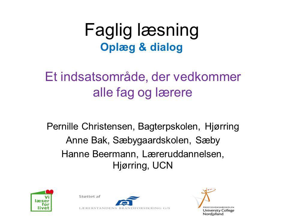 Faglig læsning Oplæg & dialog