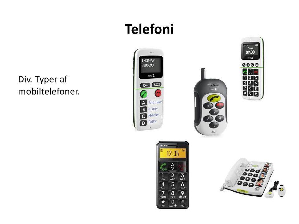 Telefoni Div. Typer af mobiltelefoner.