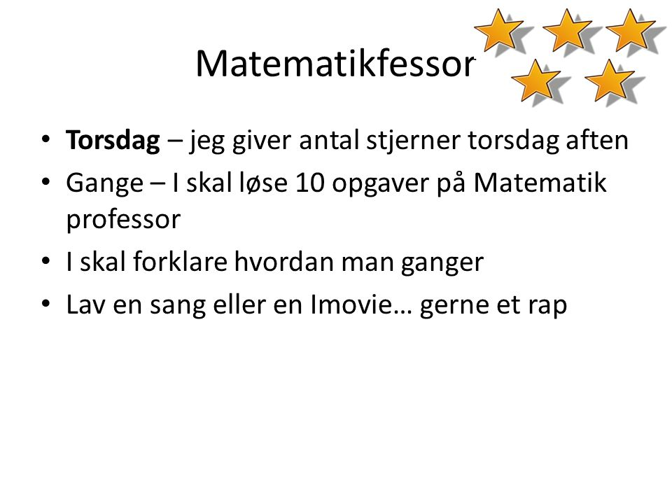Matematikfessor Torsdag – jeg giver antal stjerner torsdag aften