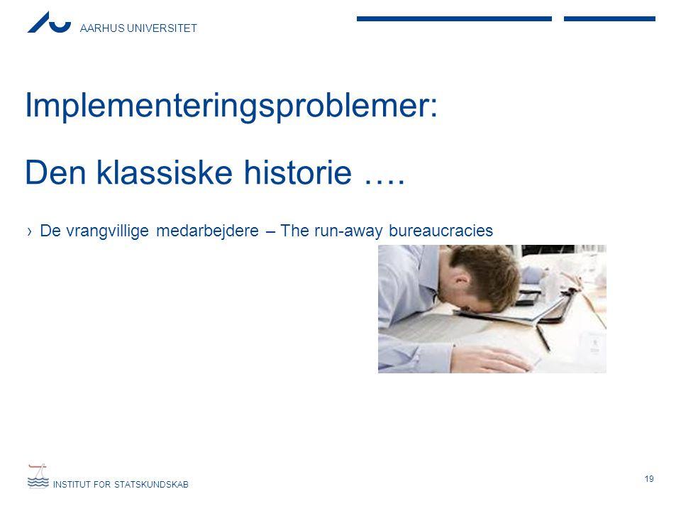 Implementeringsproblemer: Den klassiske historie ….