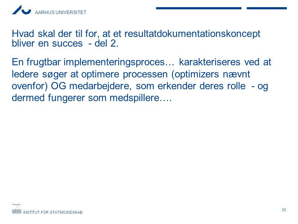 Hvad skal der til for, at et resultatdokumentationskoncept bliver en succes - del 2.