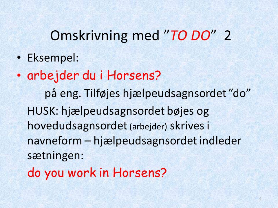 Omskrivning med TO DO 2