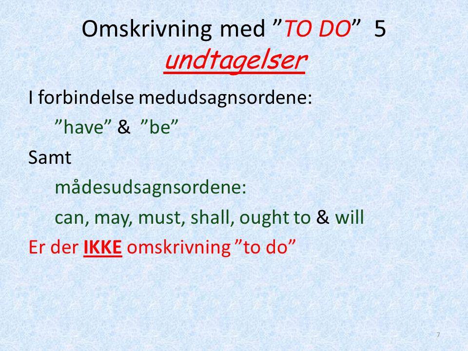 Omskrivning med TO DO 5 undtagelser