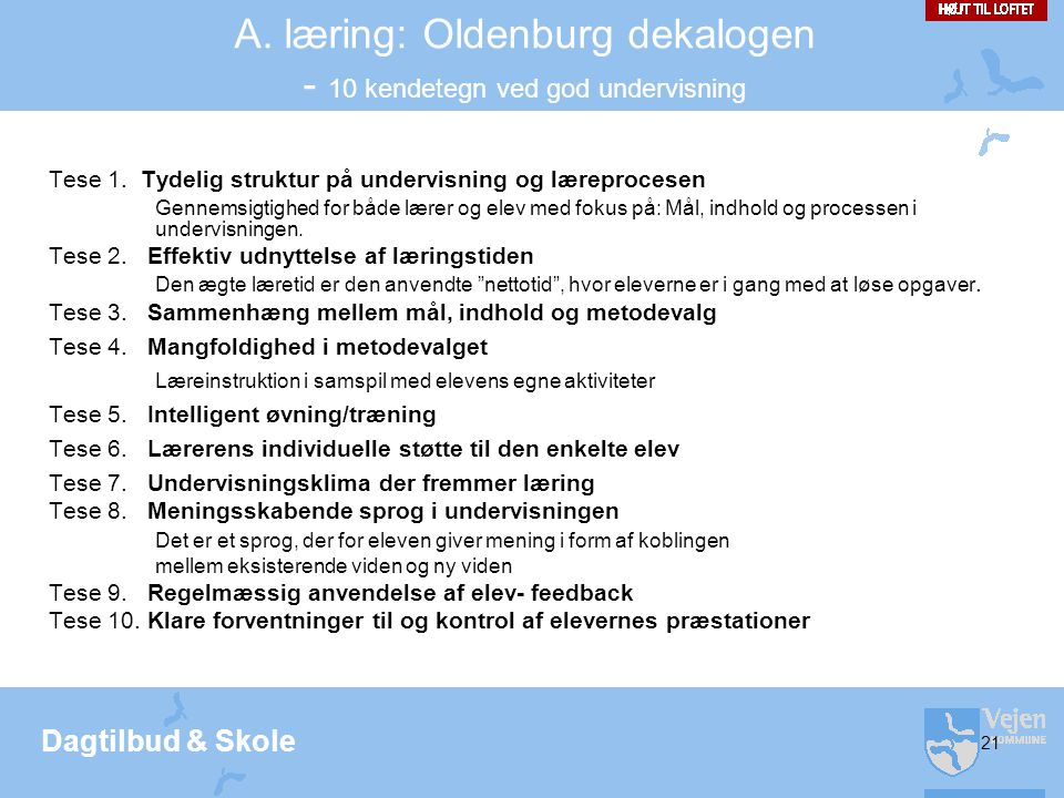 A. læring: Oldenburg dekalogen - 10 kendetegn ved god undervisning
