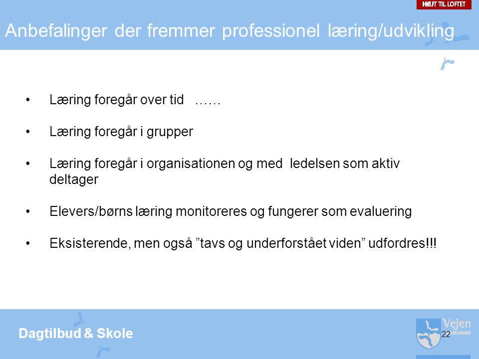 Anbefalinger der fremmer professionel læring/udvikling