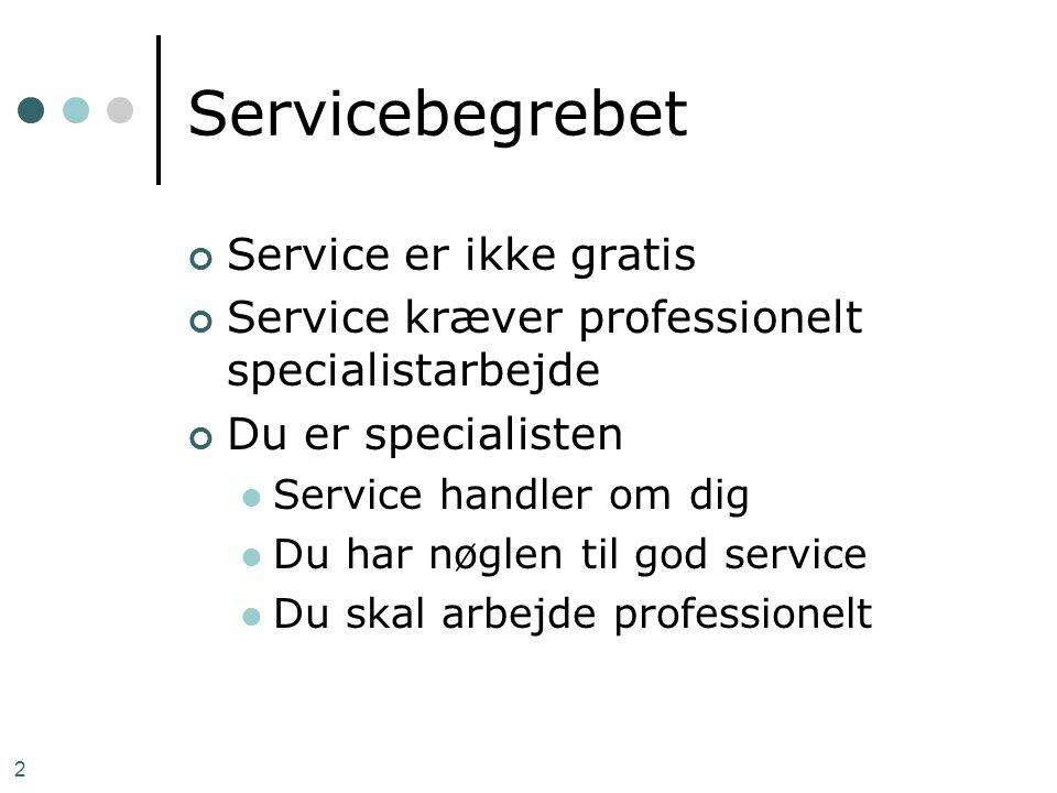 Servicebegrebet Service er ikke gratis