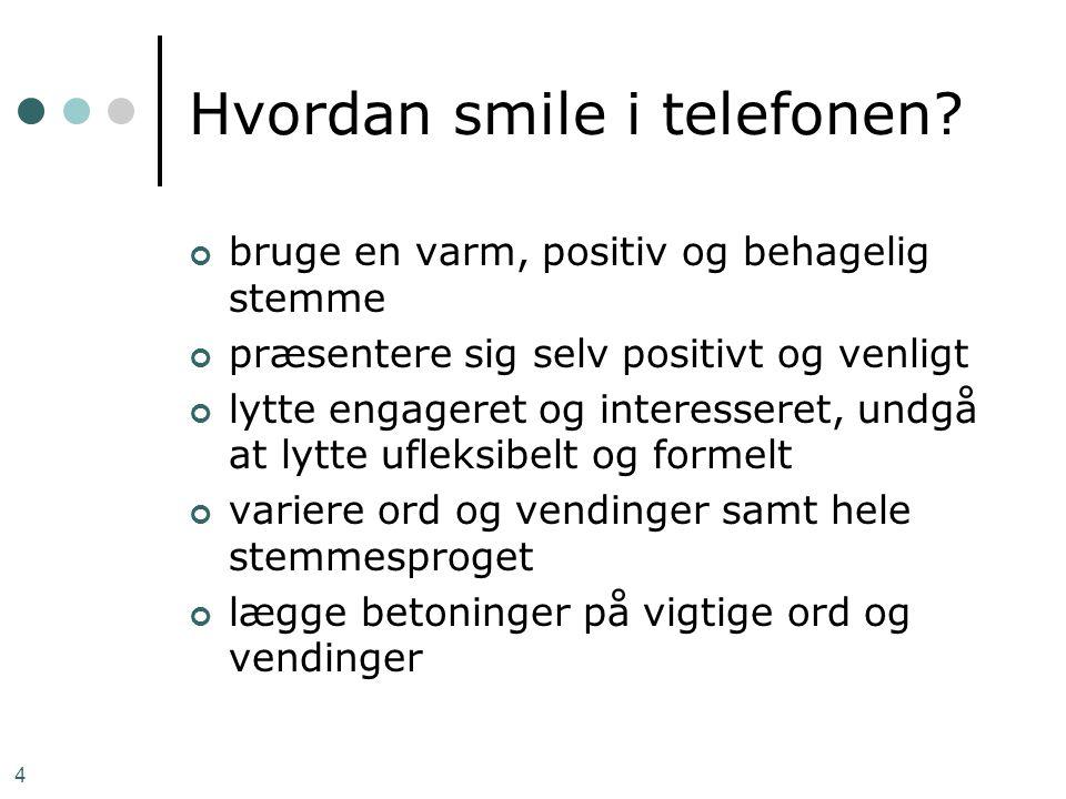 Hvordan smile i telefonen