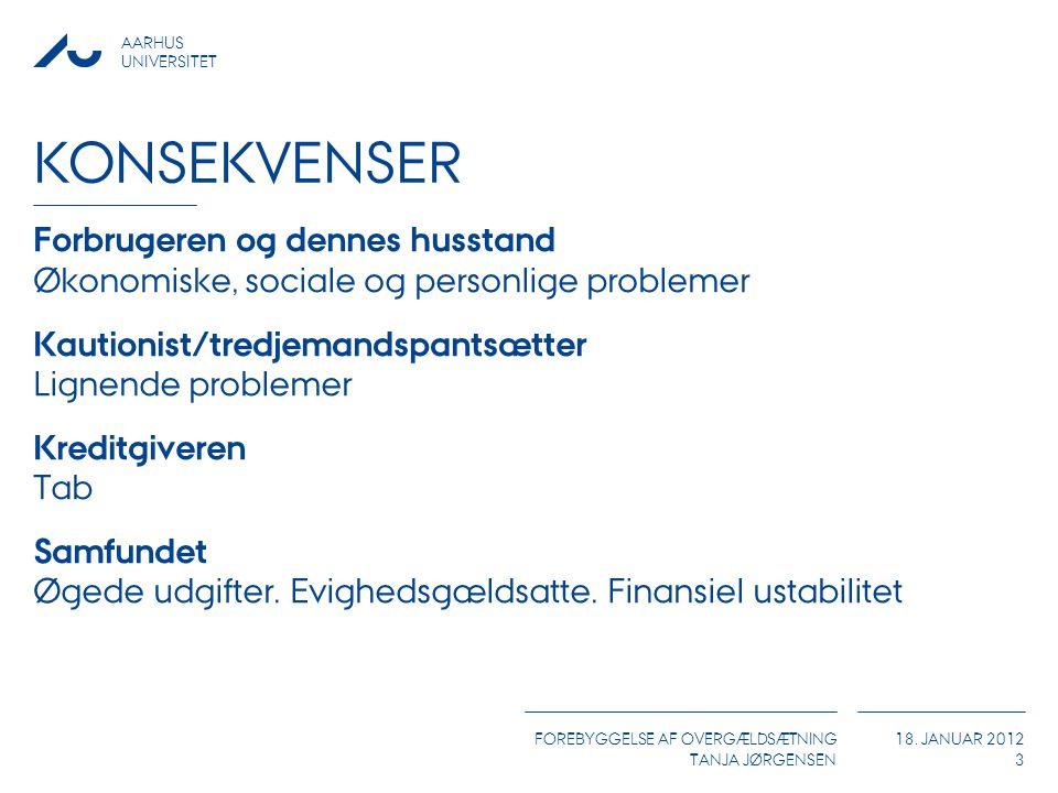 Konsekvenser Forbrugeren og dennes husstand