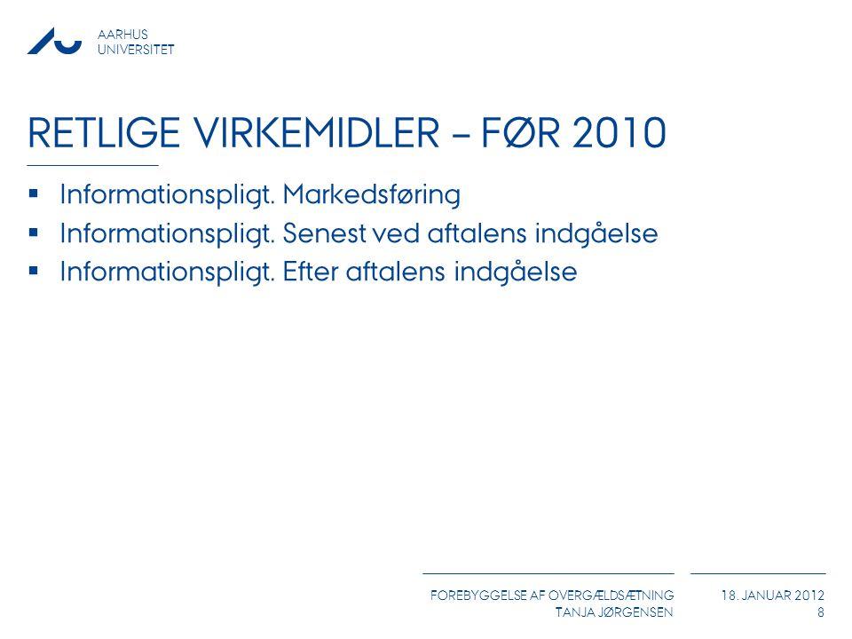 Retlige virkemidler – før 2010