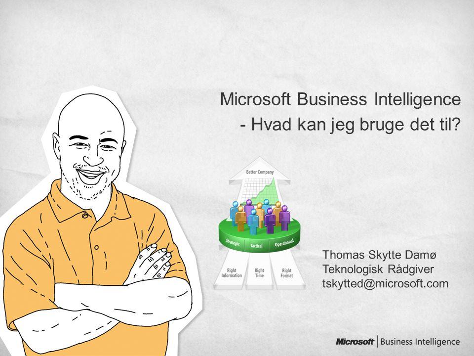 Microsoft Business Intelligence - Hvad kan jeg bruge det til