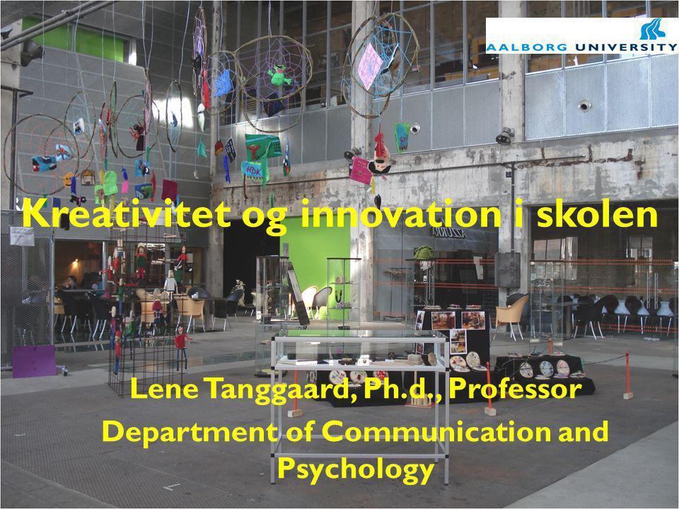 Kreativitet og innovation i skolen