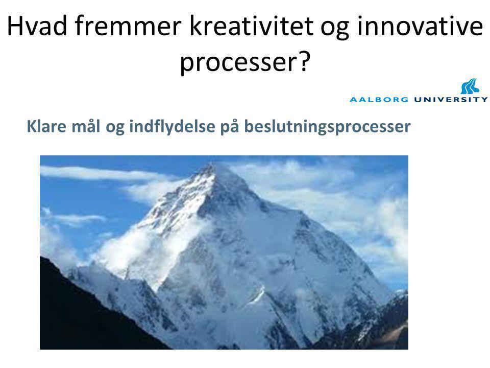 Hvad fremmer kreativitet og innovative processer