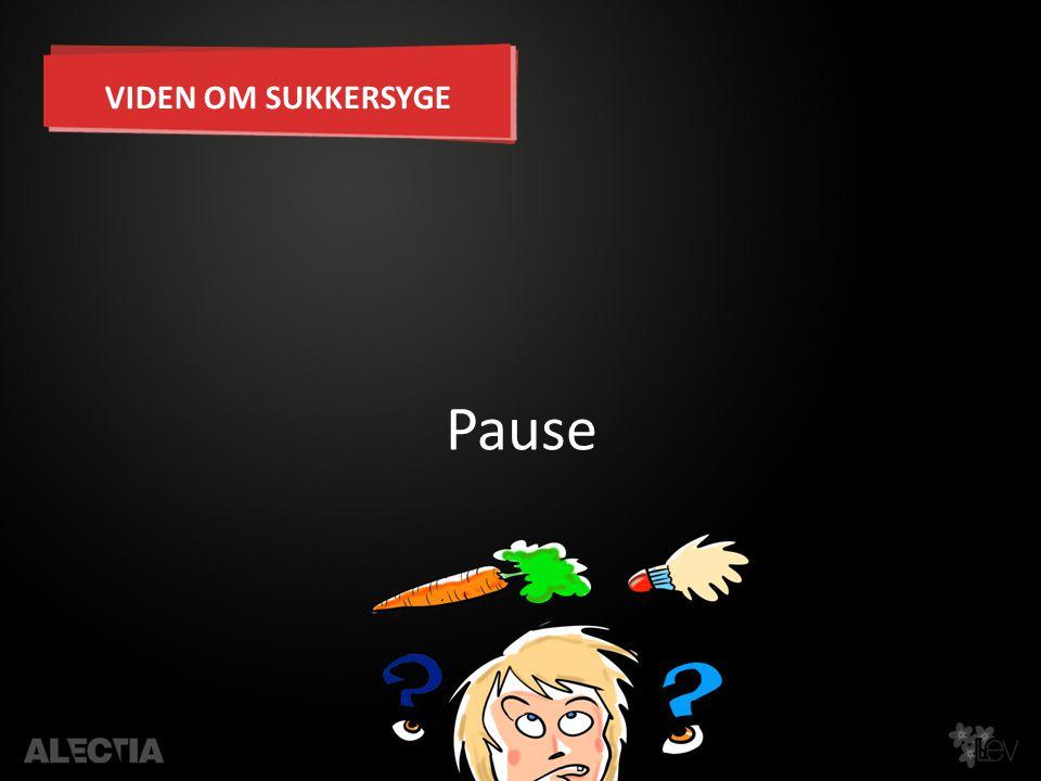 VIDEN OM SUKKERSYGE Pause