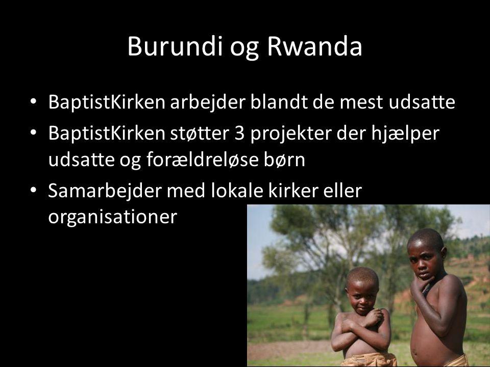 Burundi og Rwanda BaptistKirken arbejder blandt de mest udsatte
