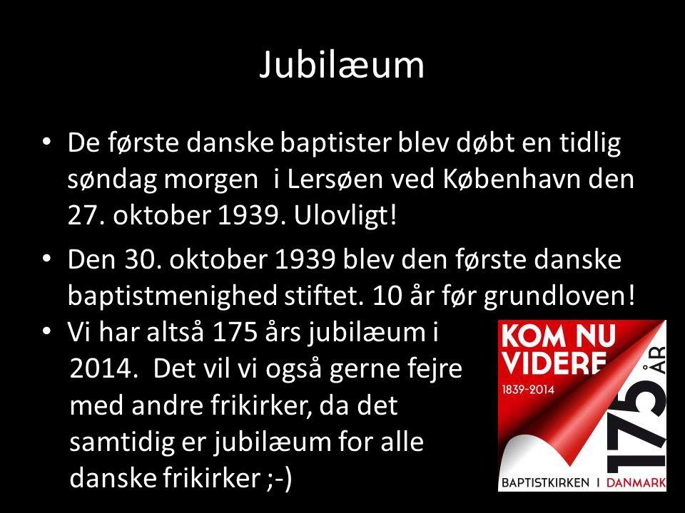 Jubilæum De første danske baptister blev døbt en tidlig søndag morgen i Lersøen ved København den 27. oktober 1939. Ulovligt!