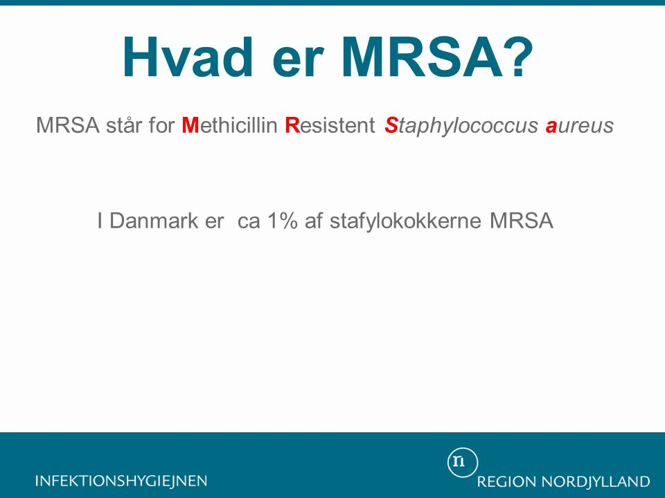 Hvad er MRSA.