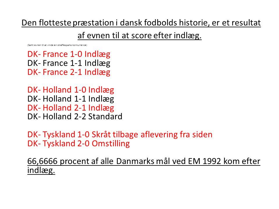 Den flotteste præstation i dansk fodbolds historie, er et resultat af evnen til at score efter indlæg.