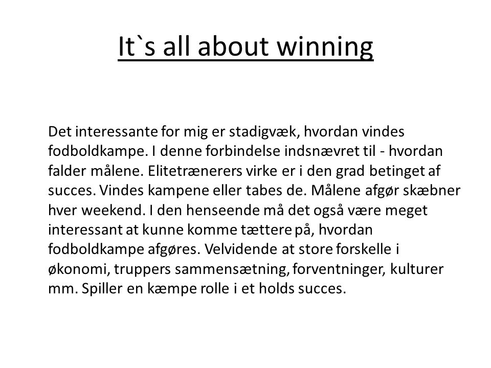 It`s all about winning