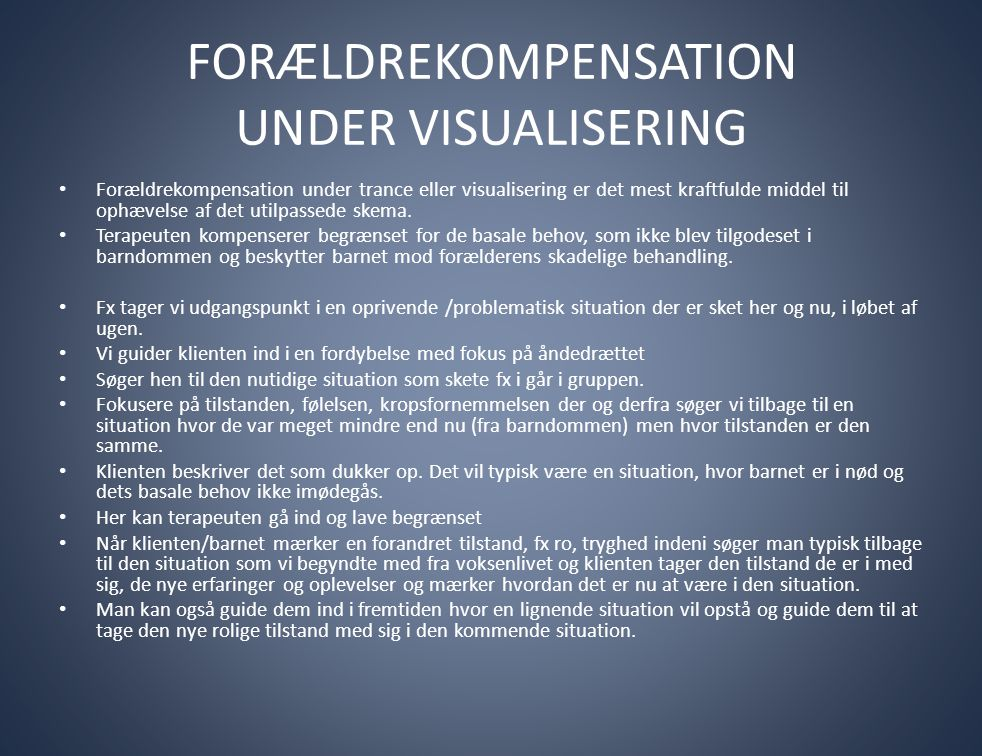 FORÆLDREKOMPENSATION UNDER VISUALISERING