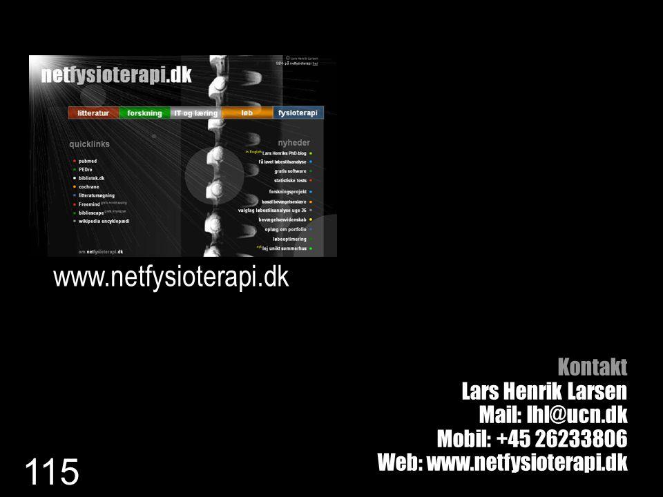 www.netfysioterapi.dk Kontakt Lars Henrik Larsen Mail: lhl@ucn.dk