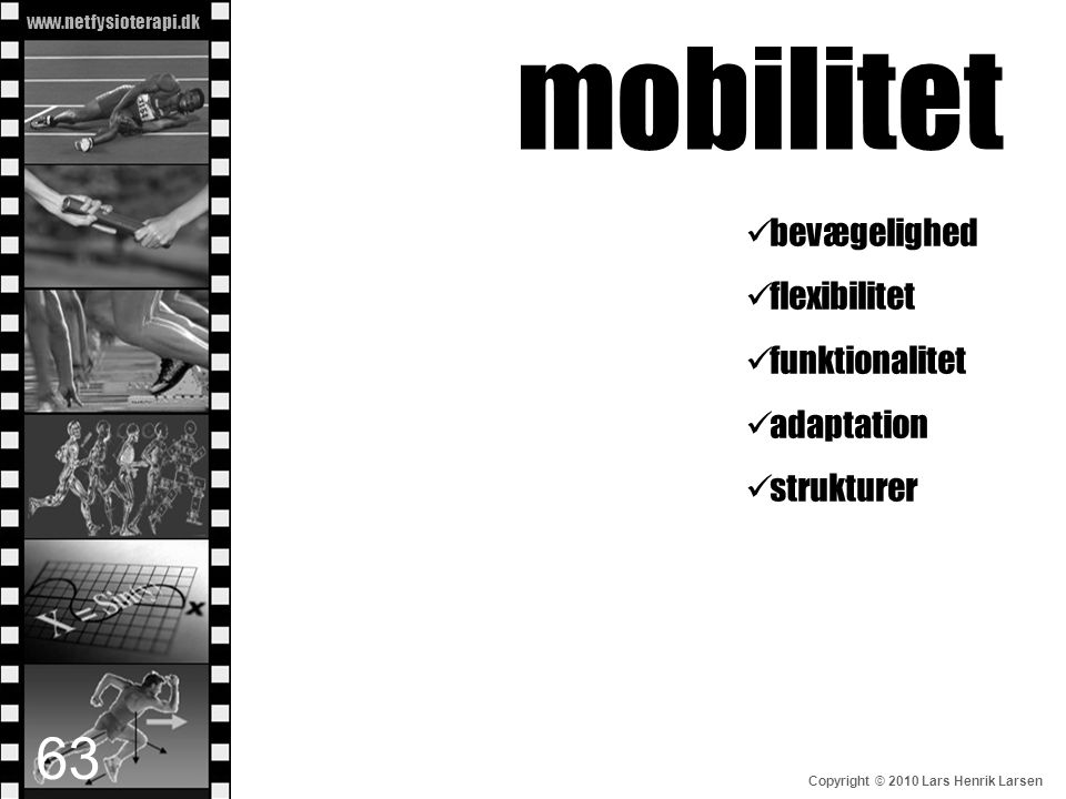 mobilitet bevægelighed flexibilitet funktionalitet adaptation