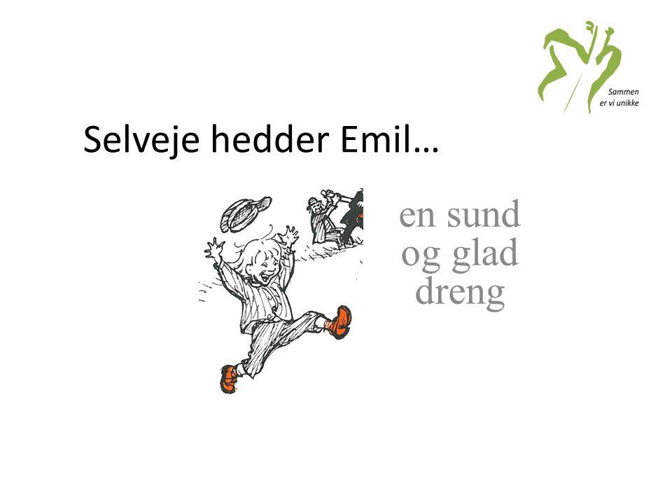 Selveje hedder Emil… en sund og glad dreng