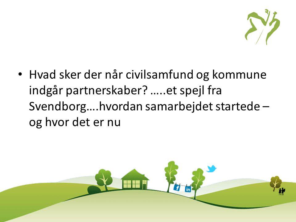 Hvad sker der når civilsamfund og kommune indgår partnerskaber. …